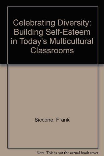 9780205161751: Celebrating Diversity: Building Self-Esteem in Today's Multicultural Classrooms