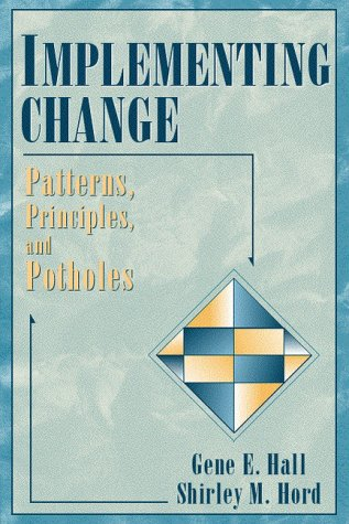 9780205162222: Implementing Change: Patterns, Principles, and Potholes