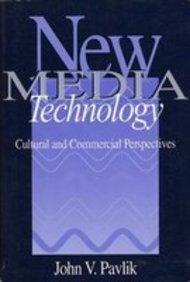 9780205162482: New Media Technology: Cultural and Commercial Perspectives
