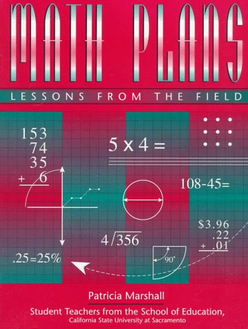 Math Plans: Lessons from the Field: Patricia Marshall