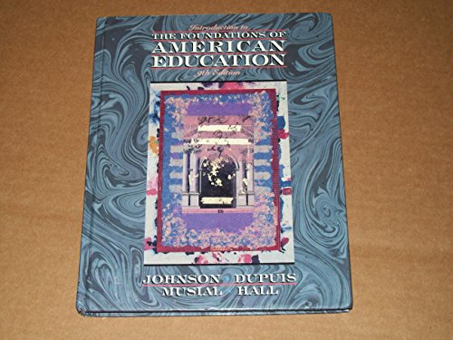 Introduction to the Foundations of American Education/Praxis: Johnson, James A.,