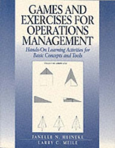 9780205162901: Games and Exercises for Operations Management: Hands-On Learning Activities for Basic Concepts and Tools (Prentice Hall Series in Decision Sciences)