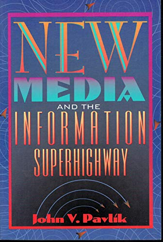 9780205163007: New Media Technologyand the Information Superhighway: Cultural and Commercial Perspectives