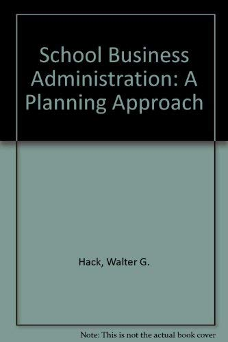 9780205163663: School Business Administration: A Planning Approach