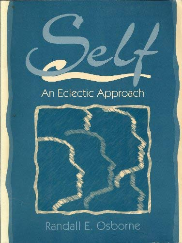 9780205163687: Self: An Eclectic Approach
