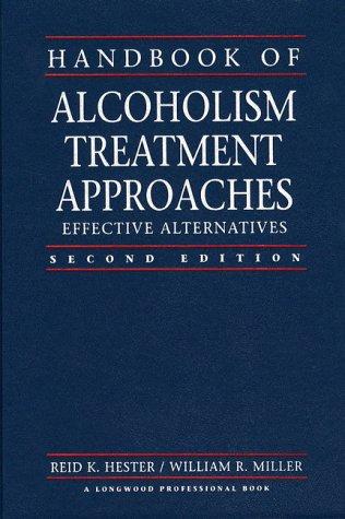 9780205163762: Handbook of Alcoholism Treatment Approaches: Effective Alternatives (2nd Edition)