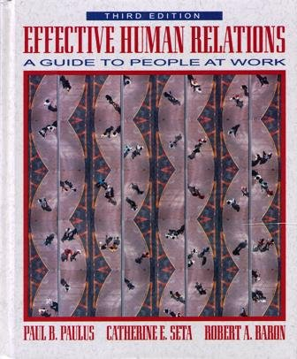 9780205163816: Effective Human Relations: A Guide to People at Work