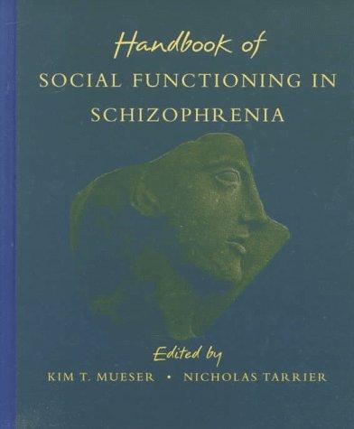 9780205164448: Handbook of Social Functioning in Schizophrenia