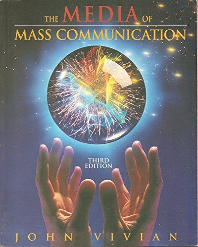 The Media of Mass Communication: John Vivian