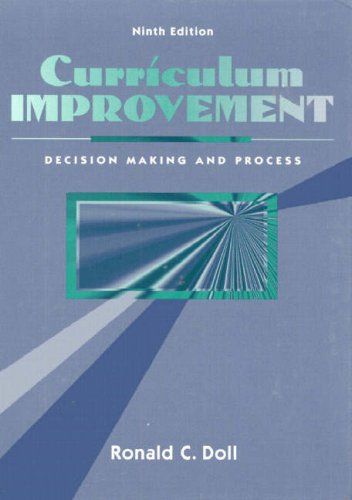 9780205164578: Curriculum Improvement: Decision Making and Process