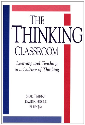 9780205165087: The Thinking Classroom: Learning and Teaching in a Culture of Thinking