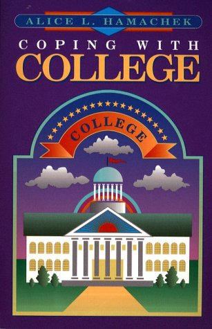 9780205165797: Coping with College: A Guide for Academic Success