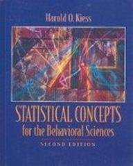 Statistical Concepts for the Behavioral Sciences: Harold O. Kiess