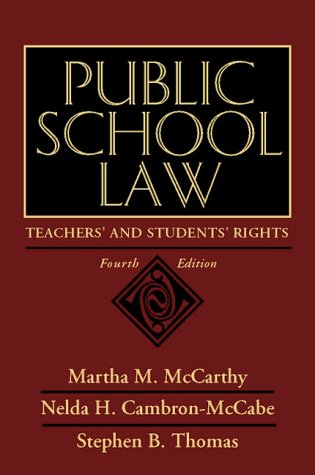 9780205166763: Public School Law: Teachers' and Students' Rights (4th Edition)