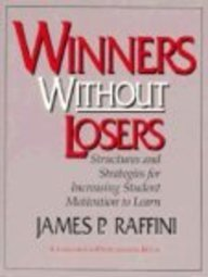 9780205167074: Winners Without Losers Structures and Strategies for Increasing Student Motivation to Learn