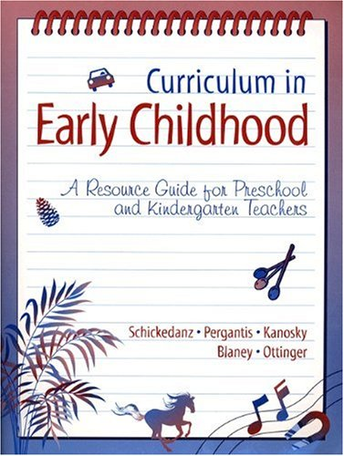 9780205167524: Curriculum in Early Childhood: A Resource Guide for Preschool and Kindergarten Teachers