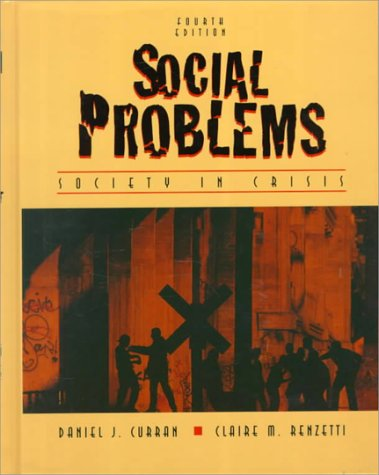 9780205167937: Social Problems: Society in Crisis