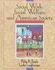 9780205167999: Social Work, Social Welfare, and American Society