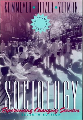 9780205168019: Sociology: Experiencing Changing Societies, Economy Version