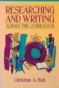 9780205168385: Researching and Writing Across the Curriculum