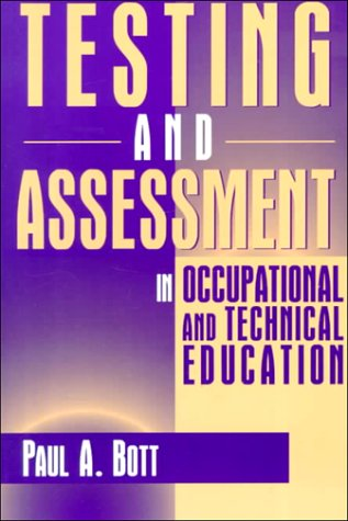 9780205168781: Testing and Assessment in Occupational and Technical Education