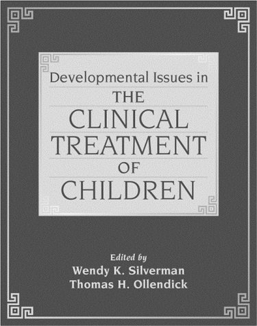 9780205170012: Developmental Issues in the Clinical Treatment of Children