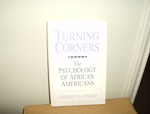 9780205170838: Turning Corners: The Psychology of African Americans