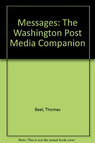 Messages 3: The Washington Post Media Companion