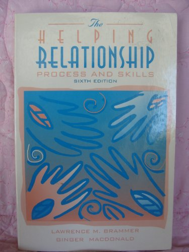 9780205174393: The Helping Relationship: Process and Skills