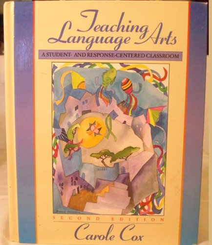9780205174881: Teaching Language Arts: A Student- And Response-Centered Classroom