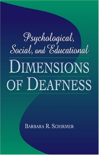 9780205175130: Psychological, Social, and Educational Dimensions of Deafness