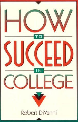 9780205175260: How to Succeed in College