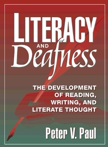 9780205175765: Literacy and Deafness: The Development of Reading, Writing, and Literate Thought