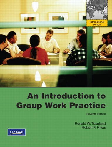 9780205176809: An Introduction to Group Work Practice: International Edition