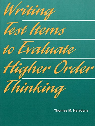 9780205178759: Writing Test Items to Evaluate Higher Order Thinking