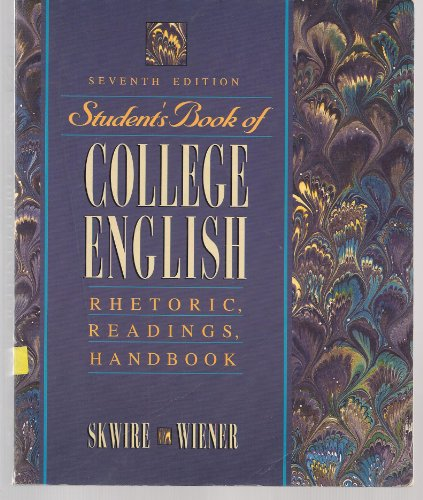 9780205180257: Student's Book of College English: Rhetoric, Readings, Handbook