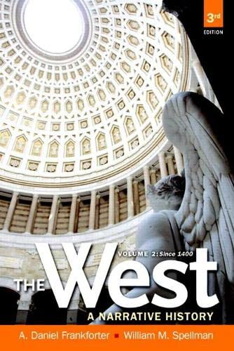 9780205180912: The West: A Narrative History, Volume Two: Since 1400 (3rd Edition)