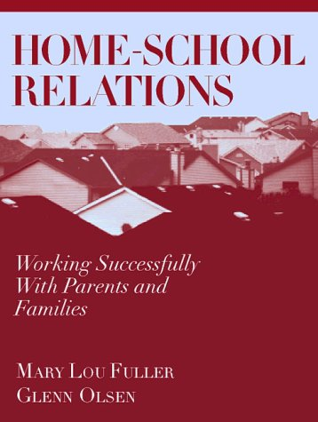 9780205181261: Home-School Relations: Working Successfully With Parents and Families