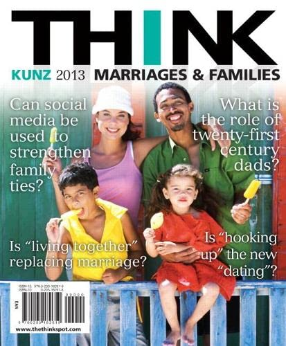 THINK Marriages and Families (2nd Edition): Kunz, Jenifer