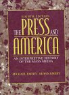 9780205183890: The Press and America: An Interpretive History of the Mass Media (Eighth Edition)