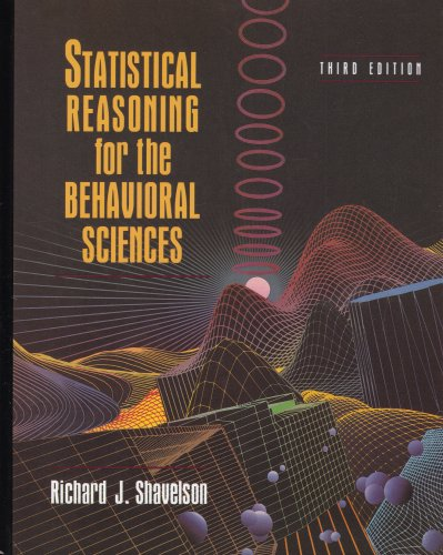 9780205184606: Statistical Reasoning for the Behavioral Sciences
