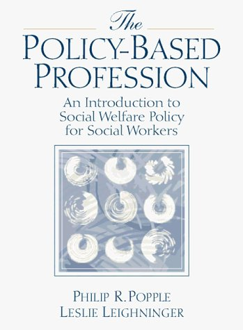 9780205186068: Policy-Based Profession, The: An Introduction to Social Welfare Policy for Social Workers