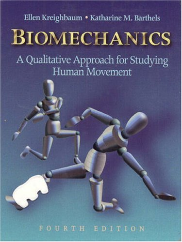 9780205186518: Biomechanics: A Qualitative Approach for Studying Human Movement (4th Edition)
