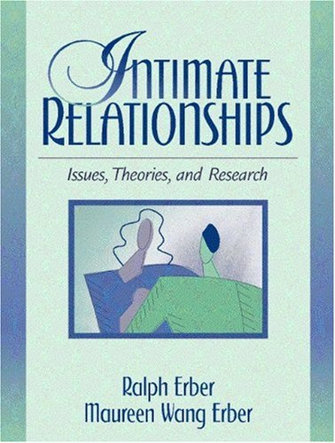 9780205187065: Intimate Relationships: Issues, Theories, and Research