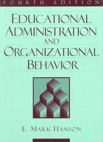 9780205188819: Educational Administration and Organizational Behavior (4th Edition)