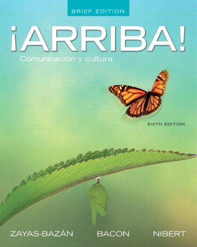 9780205189212: ¡Arriba!: Comunicación y cultura, Brief Edition with MySpanishLab multi semester -- Access Card Package (6th Edition)