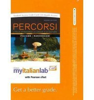 9780205189397: Percorsi: L'Italia attraverso la lingua e la cultura with MyItalianLab and Pearson eText (2nd Edition)