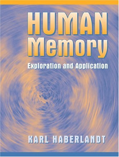 Human Memory: Exploration and Application: Karl Haberlandt