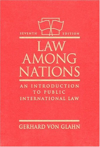 9780205189946: Law Among Nations: An Introduction to Public International Law (7th Edition)