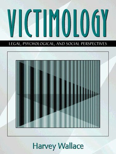 9780205191536: Victimology: Legal, Psychological, and Social Perspectives